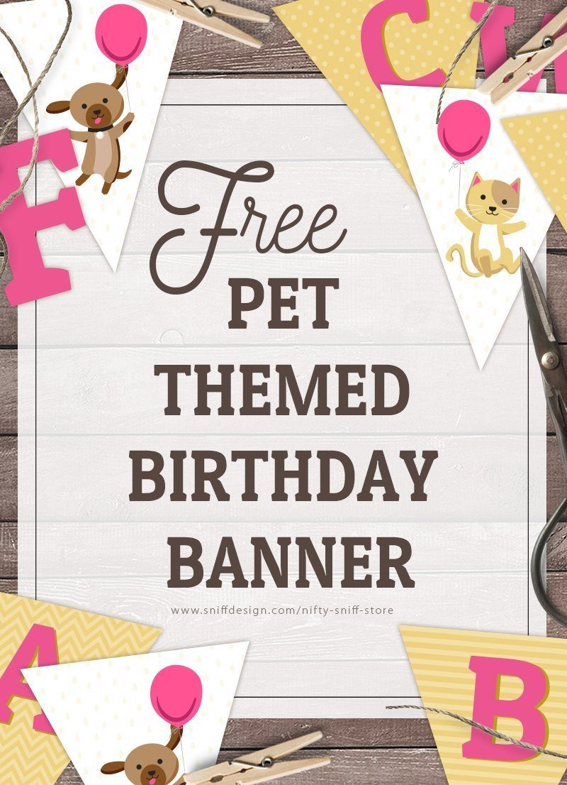 A free pet themed birthday banner template download by Sniff Design Studio