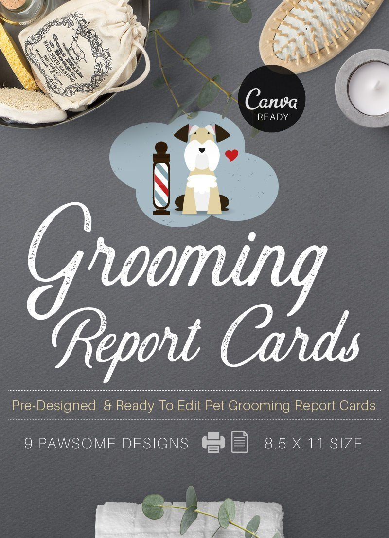 pre-designed ready to edit pet grooming report card pack for sale by Sniff Design Studio