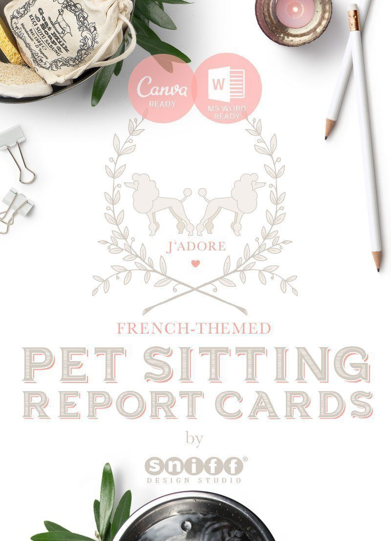 Ready to edit French Themed Pet Sitting Report Card Set by Sniff Design Studio