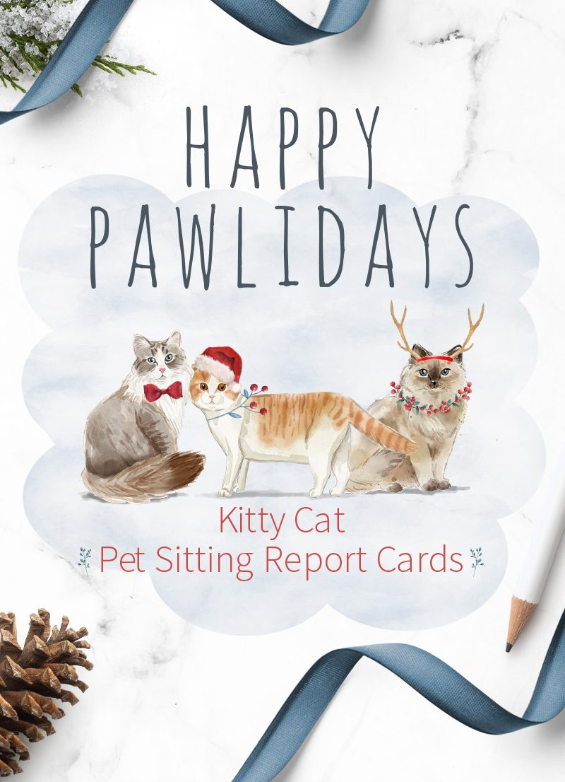 Christmas Holiday cat sitting pet report card pack for download by Sniff Design Studio
