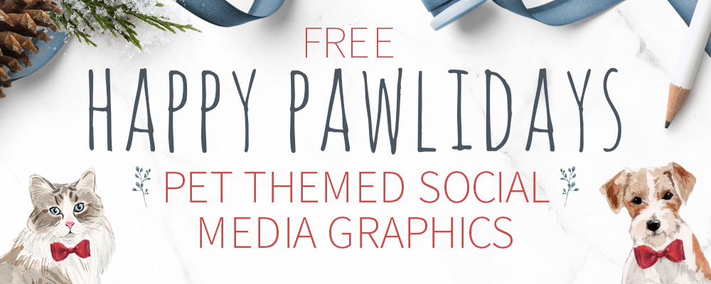 Free Happy Pawlidays Pet Themed Social Media Graphics to download by Sniff Design Studio