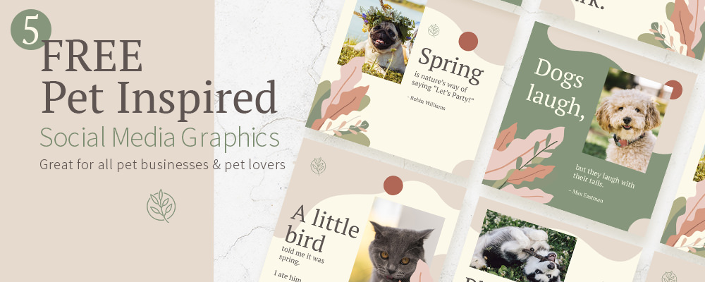 Freebie Friday – 5 Free Pet Business Social Media Graphics