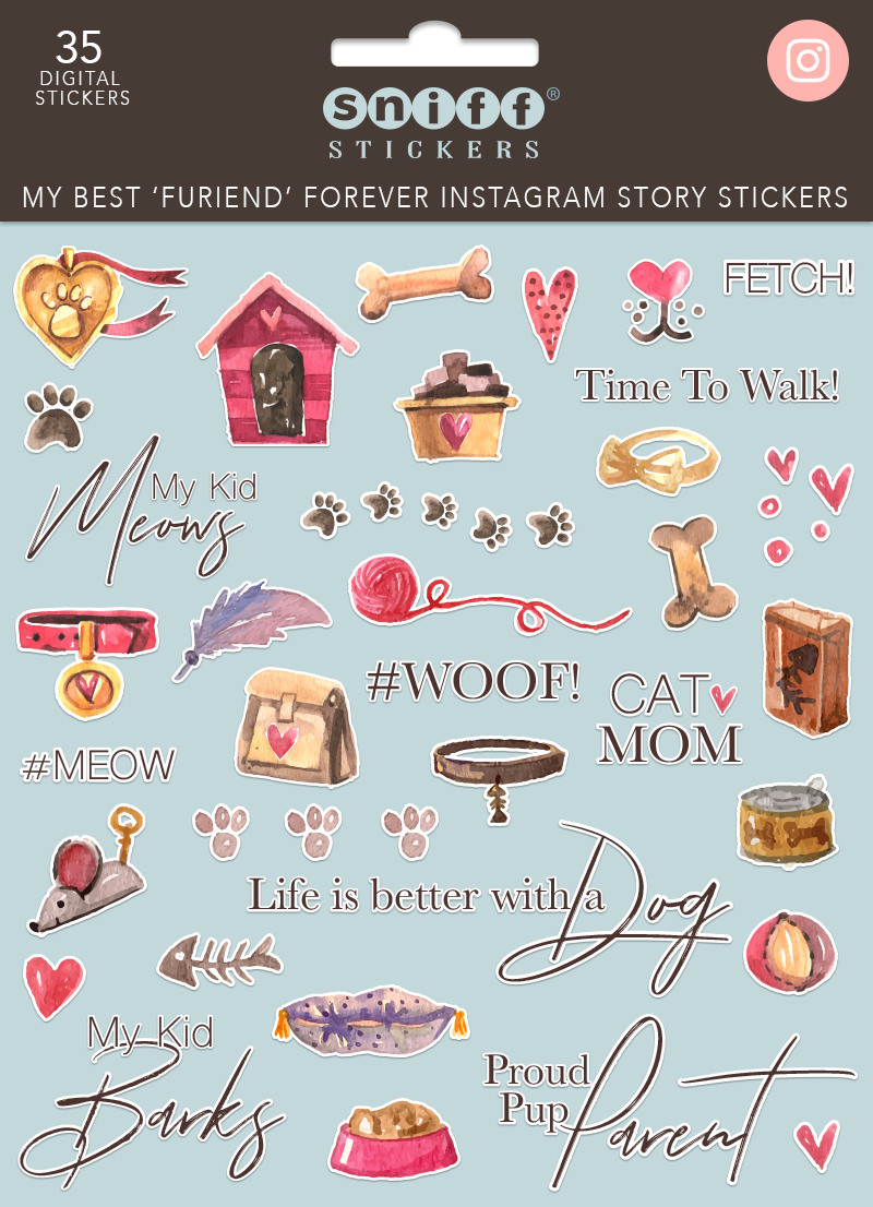 My Best Furiend Forever Pet Instagram Story Stickers by Sniff Design Studio