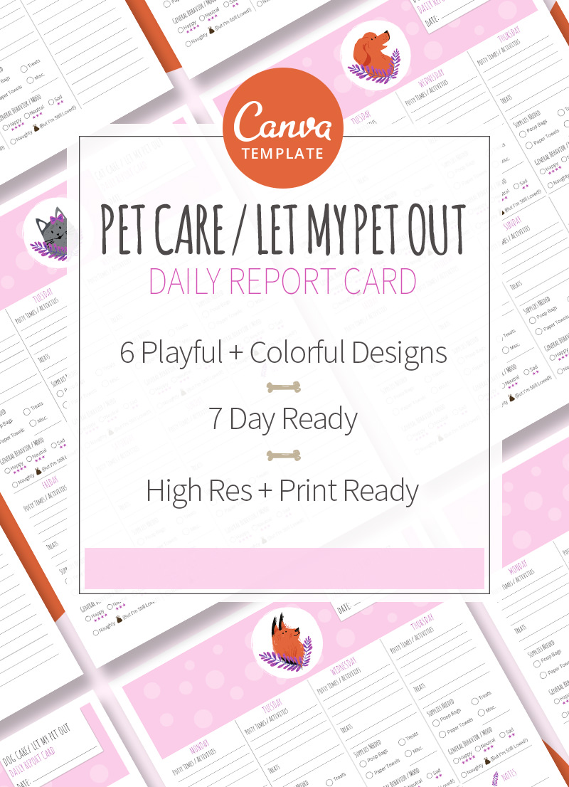 Pet Care Let My Pet Out Daily Pet Report Card Canva Template For Sale by Sniff Design Studio